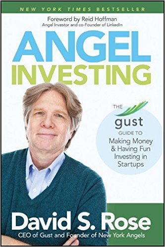 Angel Investing_The Gust Guide to investing in startups