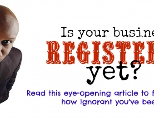 You Have Been Making A BIG Mistake! 5 Reasons Why You Should Register Your Business NOW!