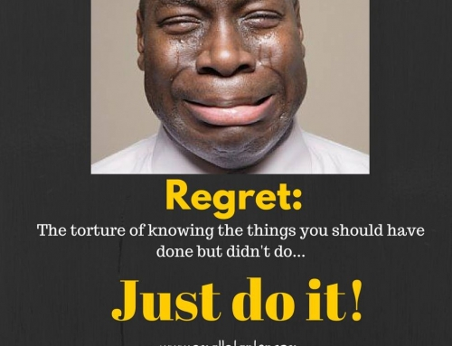 Why procrastinate now and regret later? Just do it!
