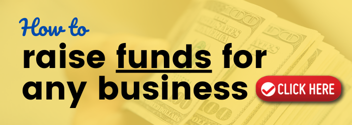 How to raise funds for any business