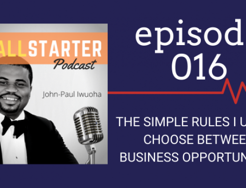 SBP 016: The Simple Rules I Use To Choose Between Business Opportunities