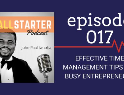 SBP 017: Effective Time Management Tips for Busy Entrepreneurs