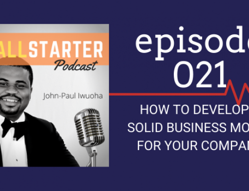 SBP 021: How To Develop A Solid Business Model For Your Company