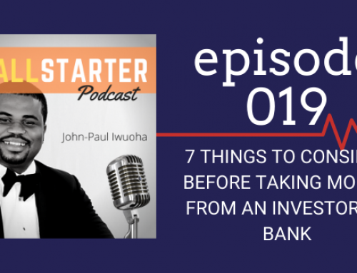 SBP 019: 7 Things to Consider Before Taking Money from an Investor or Bank