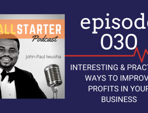 SBP 030: Interesting & Practical Ways To Improve Profits In Your Business