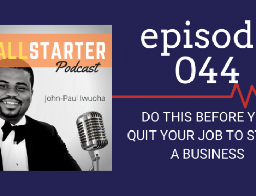 SBP 044: Do THIS Before You Quit Your Job To Start A Business