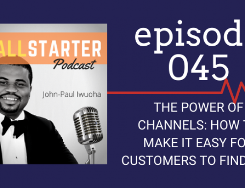 SBP 045: The Power of Channels — How To Make It Easy For Customers To Find You
