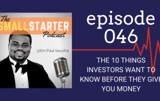 SBP Episode 046 -- The 10 Things Investors Want To Know Before They Give You Money