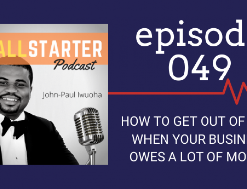 SBP 049: How to Get Out of Debt When Your Business Owes A Lot of Money
