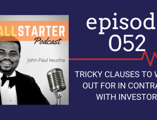 SBP 052: Tricky Clauses To Watch Out For In Contracts With Investors