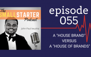 SBP 055 -- A House Brand versus a House of Brands