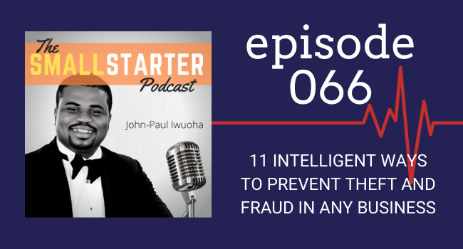 SBP 066 -- 11 Intelligent Ways To Prevent Theft and Fraud in Any Business
