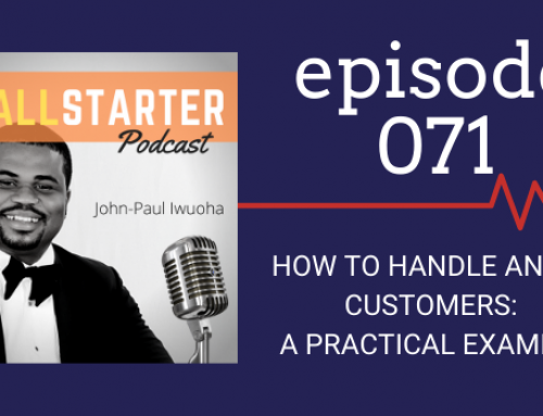 SBP 071: How To Handle Angry Customers — A Practical Example